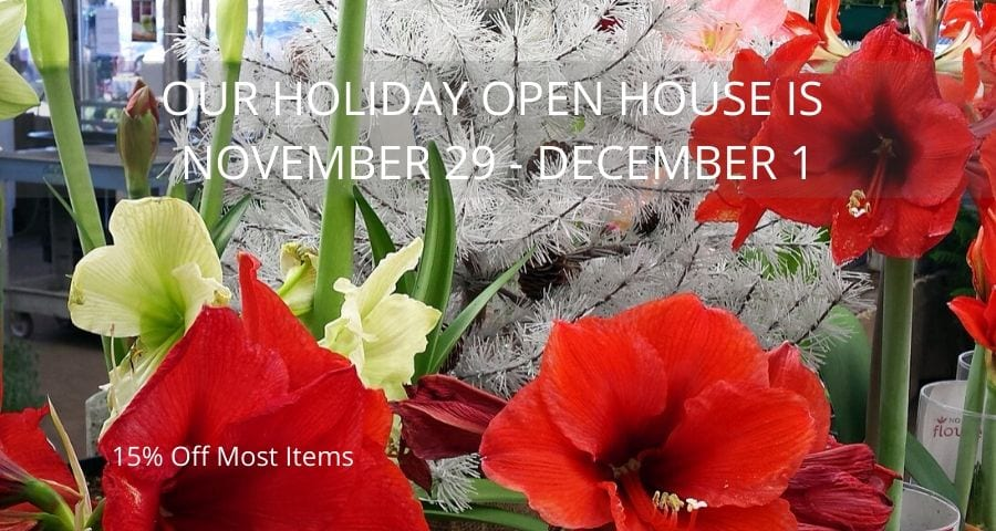 OUR HOLIDAY OPEN HOUSE IS NOVEMBER 29 - DECEMBER 1 (1)
