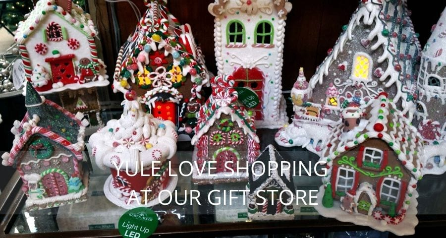 YULE LOVE SHOPPING AT OUR GIFT STORE